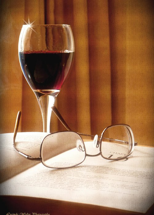 Book Greeting Card featuring the photograph A Good Book And A Glass Of Wine by Lucinda Walter