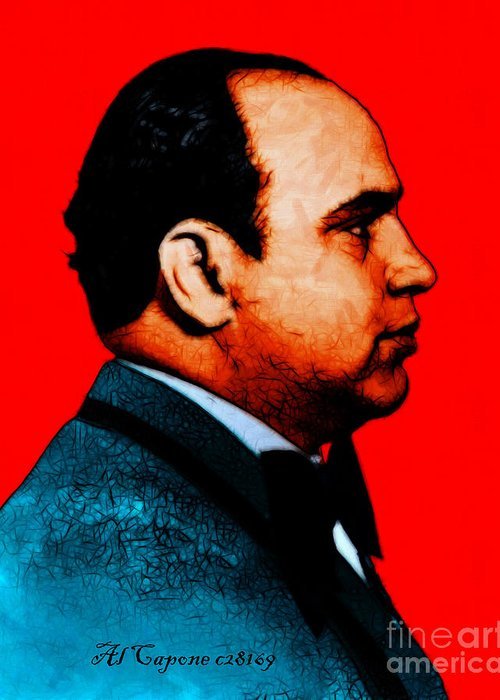 Celebrity Greeting Card featuring the photograph Al Capone C28169 - Red - Painterly - Text by Wingsdomain Art and Photography