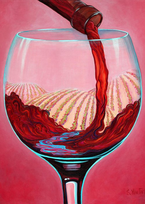 Red Wine Pour Greeting Card featuring the painting ...and Let There Be Wine by Sandi Whetzel