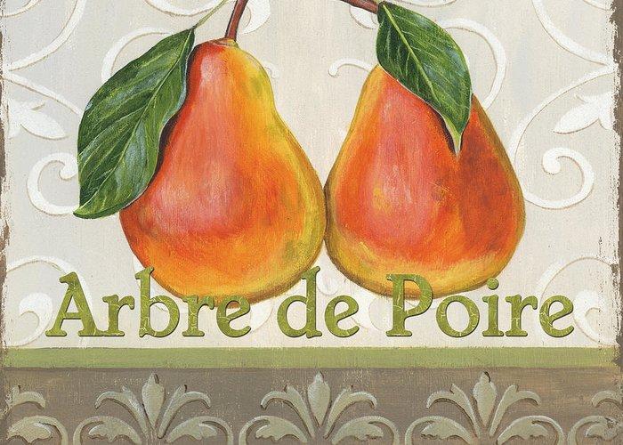 Kitchen Greeting Card featuring the painting Arbre De Poire by Debbie DeWitt