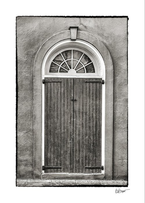 French Quarter Greeting Card featuring the photograph Arched Door In French Quarter In Black And White by Brenda Bryant