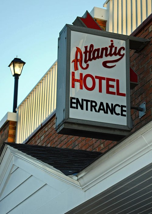 Fair Greeting Card featuring the photograph Atlantic Hotel by Skip Willits