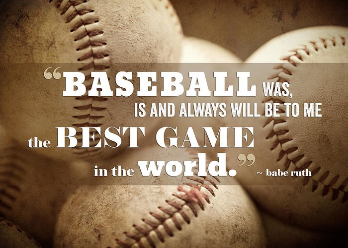Baseball Greeting Card featuring the photograph Baseball Print With Babe Ruth Quotation by Lisa Russo