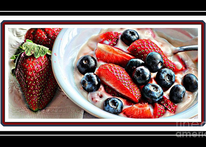 Berries And Yogurt Intense- Food - Kitchen Greeting Card featuring the photograph Berries And Yogurt Intense - Food - Kitchen by Barbara Griffin