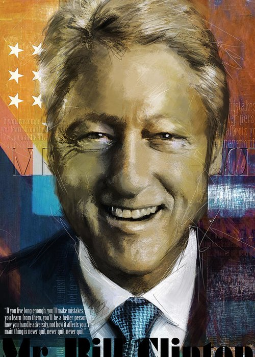 Bill Clinton Greeting Card featuring the painting Bill Clinton by Corporate Art Task Force