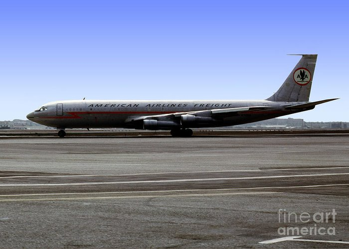 Boeing 707 Greeting Card featuring the photograph Boeing 707 American Airlines Freight Aal by Wernher Krutein
