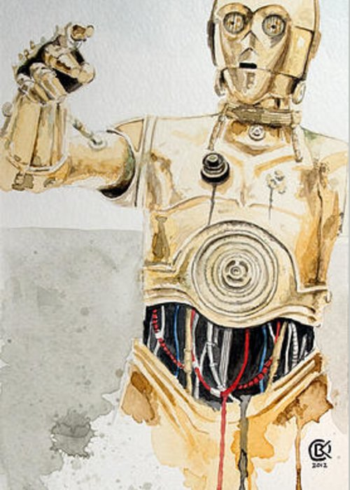Star Wars Greeting Card featuring the painting C3po by David Kraig