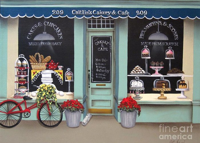 Art Greeting Card featuring the painting Caitlin's Cakery And Cafe by Catherine Holman