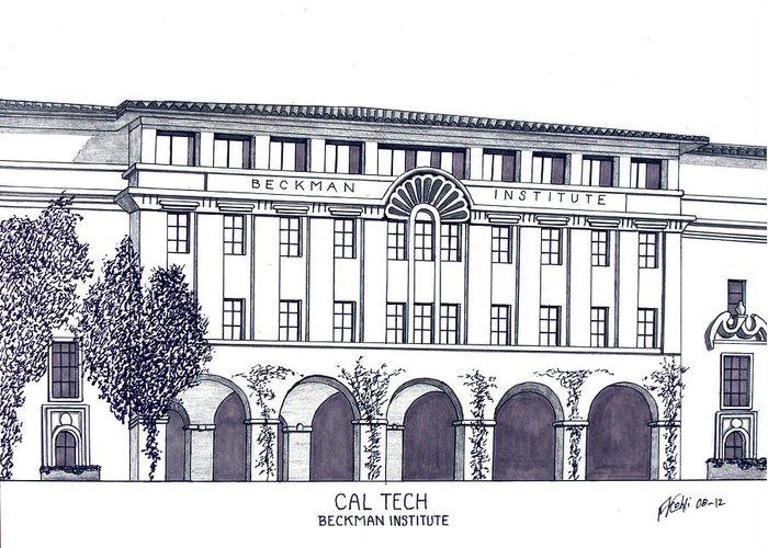 Caltech Beckman Institute Drawing Greeting Card featuring the drawing Cal Tech Beckman by Frederic Kohli