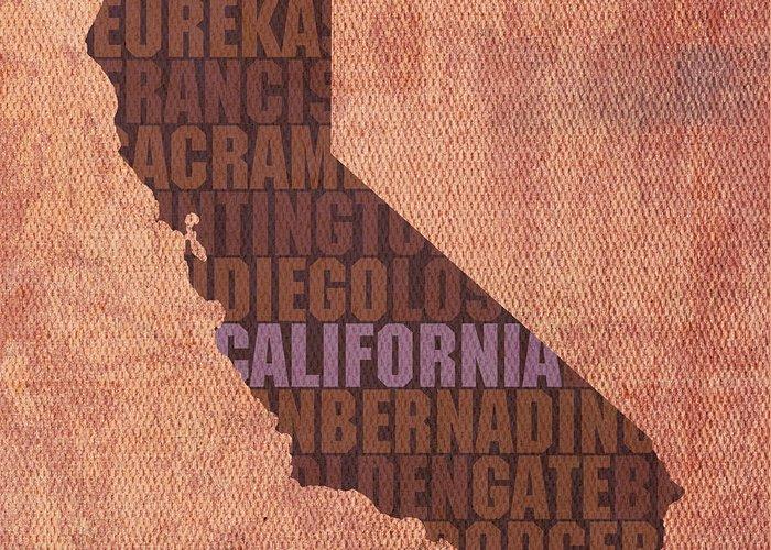 California Word Art State Map On Canvas Los Angeles State Golden Gate Bridge Sacramento San Diego San Francisco Redwood Eureka Beach West Coast Usa Greeting Card featuring the mixed media California Word Art State Map On Canvas by Design Turnpike