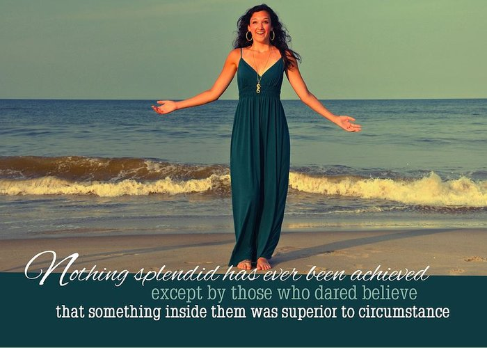 Model Greeting Card featuring the photograph Dare To Believe Quote by JAMART Photography