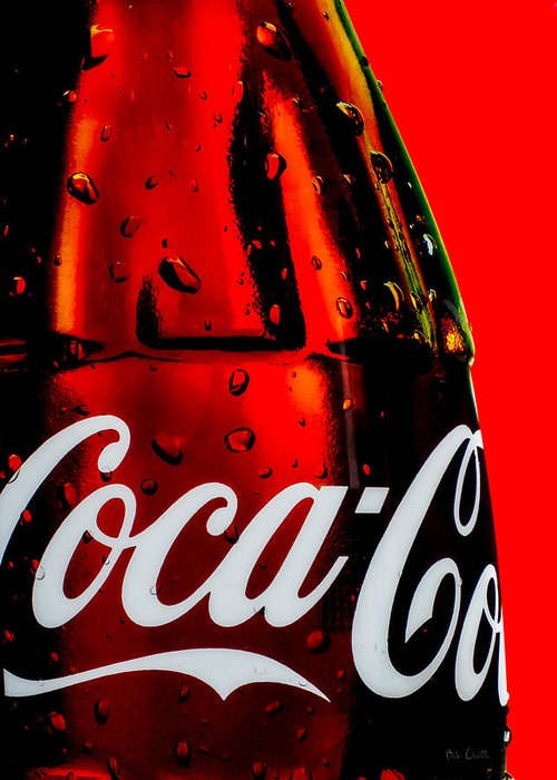 Coke Greeting Card featuring the photograph Drink Coca Cola by Bob Orsillo
