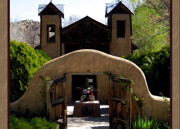 Santuario De Chimayo Greeting Card featuring the photograph El Santuario De Chimayo by Kurt Van Wagner