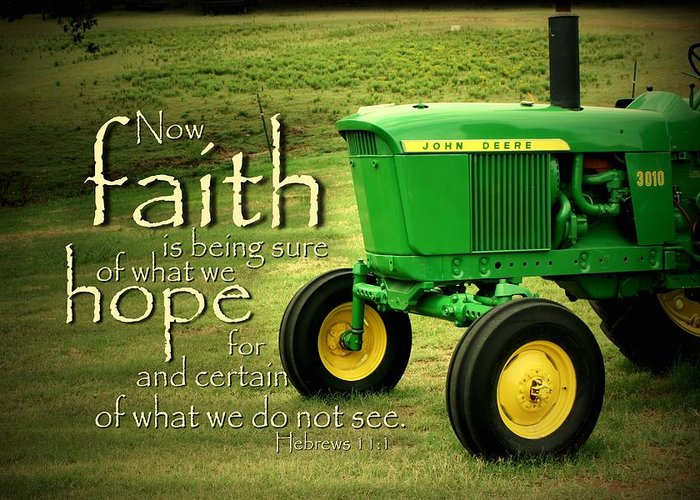 John Deere Greeting Card featuring the photograph Faith And Hope by Linda Fowler