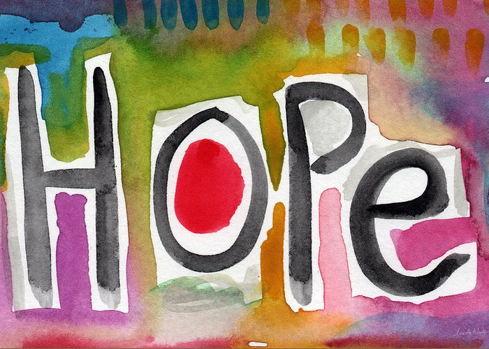 Hope Greeting Card featuring the painting Hope- Colorful Abstract Painting by Linda Woods