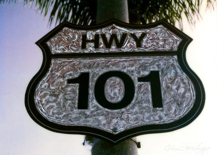 Hwy 101 Greeting Card featuring the photograph Hwy 101 by Glenn McNary