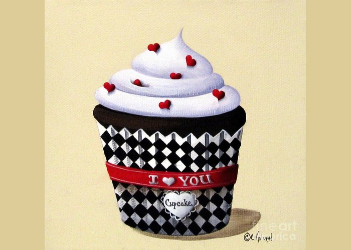 Art Greeting Card featuring the painting I Love You Cupcake by Catherine Holman