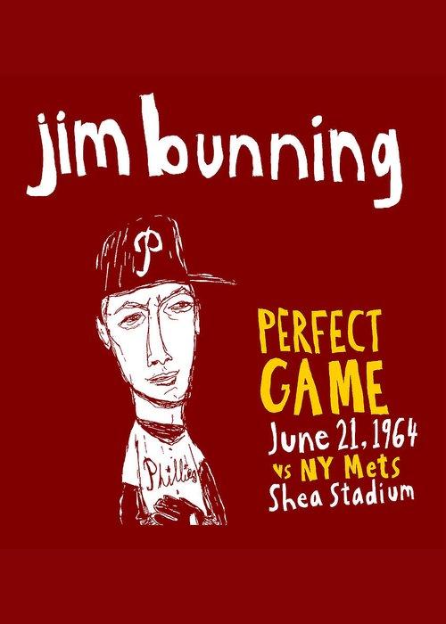 Jim Bunning Greeting Card featuring the painting Jim Bunning Philadelphia Phillies by Jay Perkins