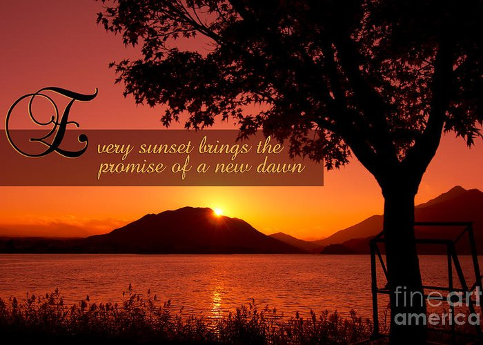 Every Sunset Brings The Promise Of A New Dawn Greeting Card featuring the photograph Lake Sunset With Promise Of A New Dawn by Beverly Claire Kaiya