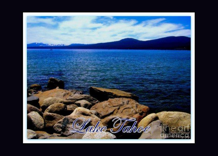Lake Tahoe Greeting Card featuring the photograph Lake Tahoe Magic by Bobbee Rickard