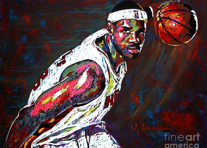 Lebron Greeting Card featuring the painting Lebron James 2 by Maria Arango