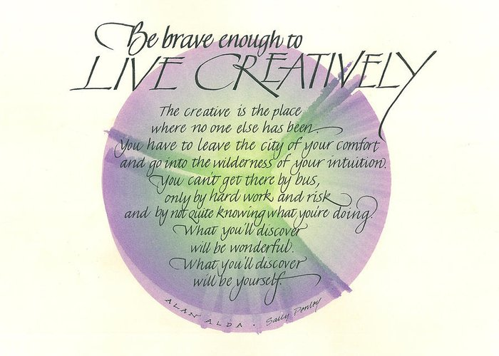 Live Greeting Card featuring the painting Live Creatively by Sally Penley