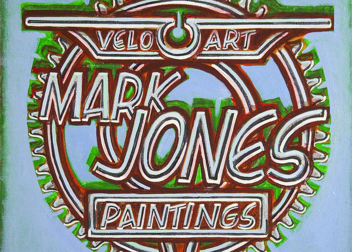 Sign Greeting Card featuring the painting Mark Jones Velo Art Painting Blue by Mark Howard Jones