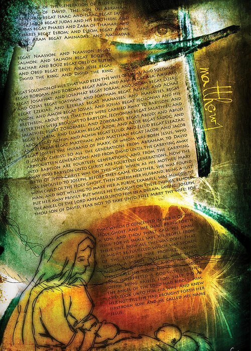 Scripture Religious Bible Word Righteousness Holiness Spiritual Spirit Colorful Drawing Jesus Yahweh Go Greeting Card featuring the digital art Matthew 1 by Switchvues Design