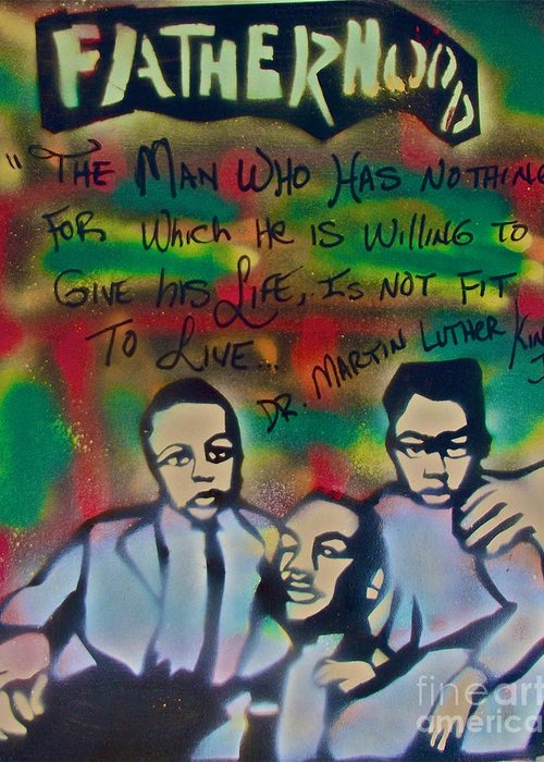 Occupy Greeting Card featuring the painting Mlk Fatherhood 1 by Tony B Conscious