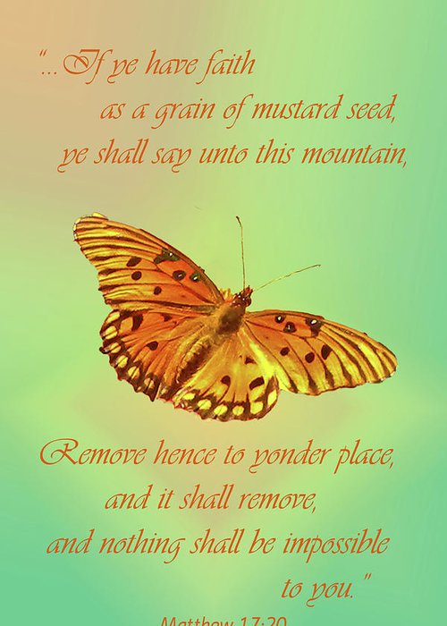 Bible Verses Greeting Card featuring the photograph Mustard Seed Faith by Larry Bishop