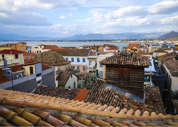 Nafplio Greeting Card featuring the photograph Nafplio Rooftops by David Waldo