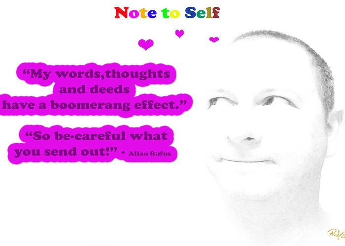 Inspirational Greeting Card featuring the mixed media Note To Self Boomerang Effect by Allan Rufus