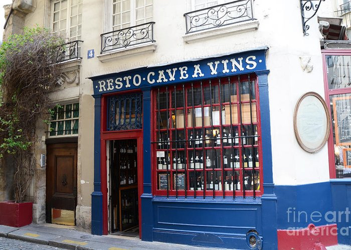 Paris Photography Greeting Card featuring the photograph Paris Wine Shop Resto Cave A Vins - Paris Street Architecture Photography by Kathy Fornal