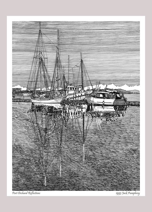 Pen And Ink Drawing Of The Reflections At The Port Orchard Marina Breakwater By Jack Pumphrey Greeting Card featuring the drawing Reflections Of Port Orchard Washington by Jack Pumphrey