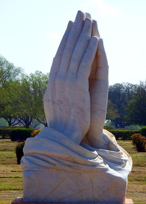 Pray Greeting Card featuring the photograph Praying Hands Statue by David G Paul