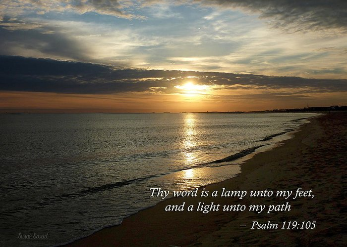 Religious Greeting Card featuring the photograph Psalm 119-105 Your Word Is A Lamp by Susan Savad