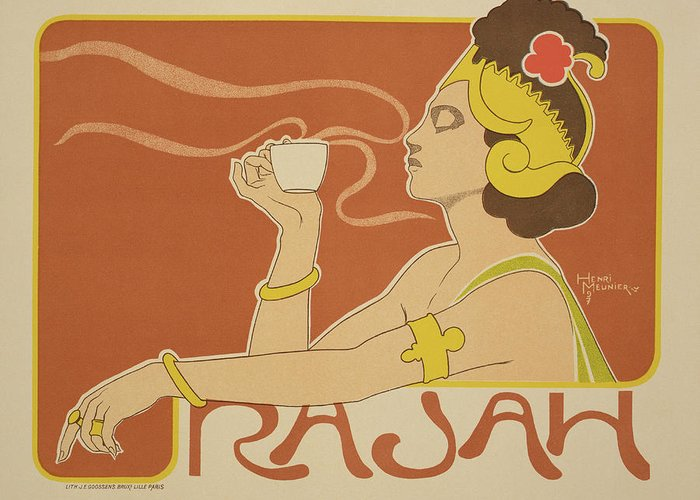 Advert; Advertisement; Coffee; Cup; Female; Aroma; Steam; Art Nouveau; Headdress Greeting Card featuring the drawing Reproduction Of A Poster Advertising The 'cafe Rajah' by Henri Georges Jean Isidore