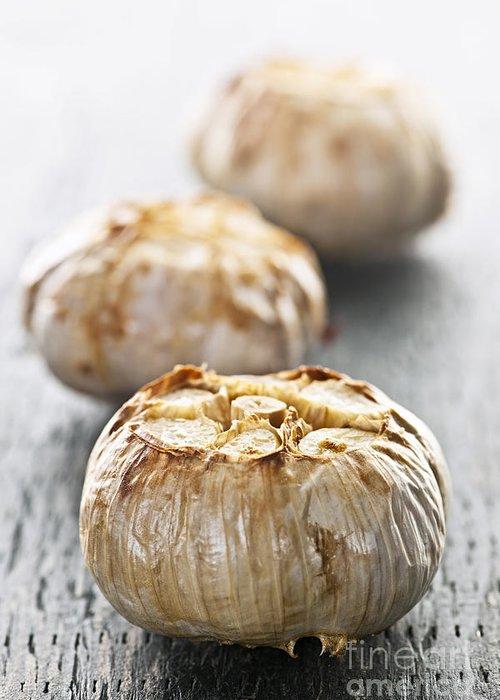 Garlic Greeting Card featuring the photograph Roasted Garlic Bulbs by Elena Elisseeva