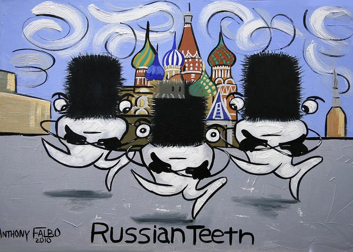 Russian Tooth Greeting Card featuring the painting Russian Tooth by Anthony Falbo