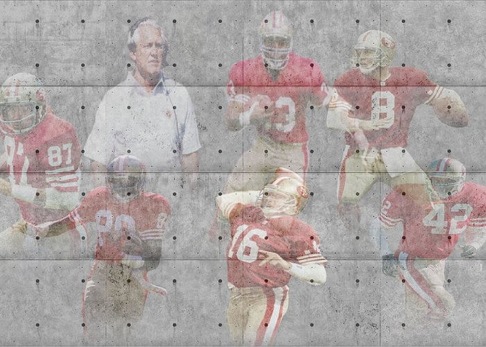 49ers Greeting Card featuring the photograph San Francisco 49ers Legends by Joe Hamilton