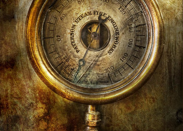 Hdr Greeting Card featuring the photograph Steampunk - The Pressure Gauge by Mike Savad
