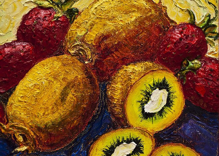 Kiwi Paintings Greeting Card featuring the painting Strawberries And Kiwis by Paris Wyatt Llanso