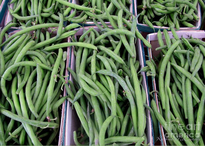 Kathie Mccurdy Greeting Card featuring the photograph Summer Green Beans by Kathie McCurdy