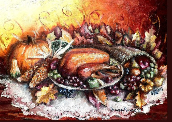 Thanksgiving Greeting Card featuring the painting Thanksgiving Dinner by Shana Rowe Jackson