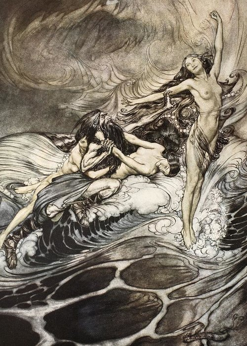 Der Ring Des Nibelungen; The Ring Of The Nibelung; Myth; Legend; Opera; The Ring Cycle; Richard Wagner; Viking; Norse Mythology; Character; Characters; Female; Mermaids; Twilight Of The Gods; Waves; Warrior; Rhine Maidens; Water; Surge; Water-nymphs; Nymphs; Victorious; Triumphant; Combat; Battle; Fighting; Woglinde; Wellgunde; Flosshilde Greeting Card featuring the drawing The Rhinemaidens Obtain Possession Of The Ring And Bear It Off In Triumph by Arthur Rackham