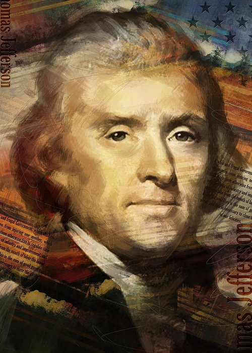 Thomas Jefferson Greeting Card featuring the painting Thomas Jefferson by Corporate Art Task Force
