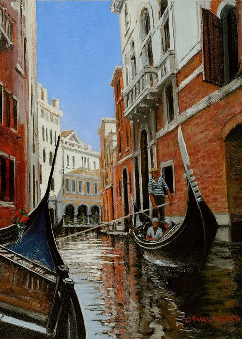 Venice Gondola Greeting Card featuring the painting Tight Quarters by Michael Swanson