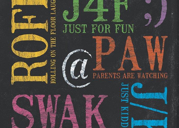 Teen Greeting Card featuring the painting Tween Textspeak 1 by Debbie DeWitt