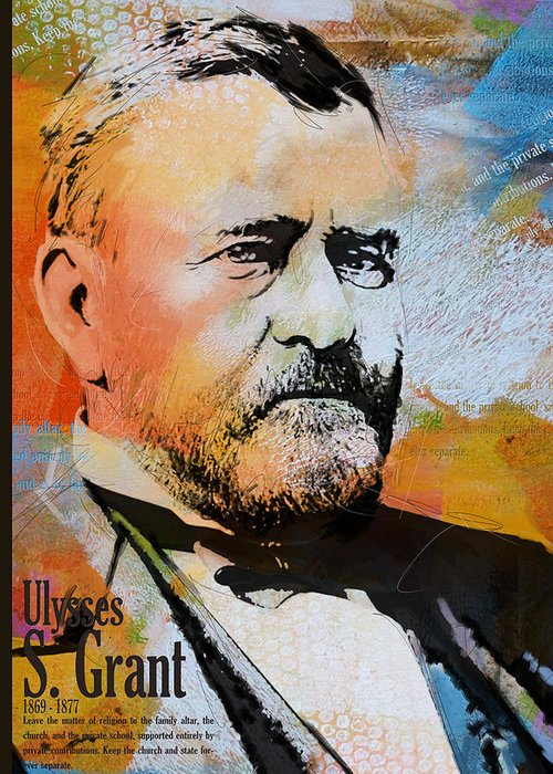 Ulysses S. Grant Greeting Card featuring the painting Ulysses S. Grant by Corporate Art Task Force