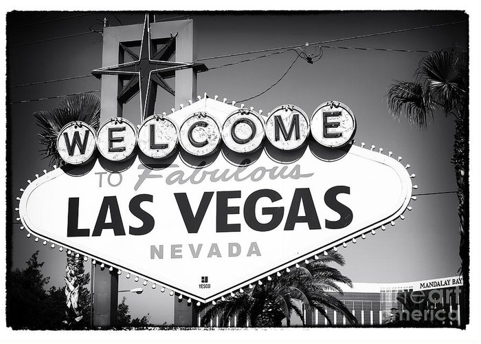 Welcome To Las Vegas Noir Greeting Card featuring the photograph Welcome To Las Vegas Noir by John Rizzuto